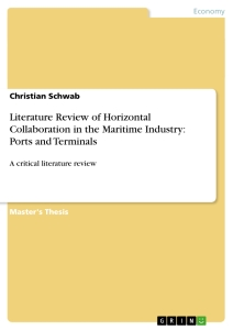 Title: Literature Review of Horizontal Collaboration in the Maritime Industry: Ports and Terminals