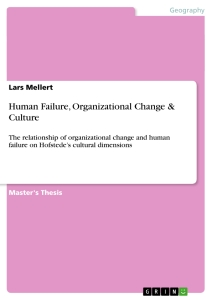 Title: Human Failure, Organizational Change & Culture