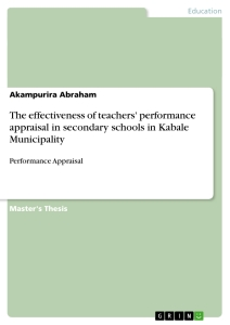 Title: The effectiveness of teachers' performance appraisal in secondary schools in Kabale Municipality
