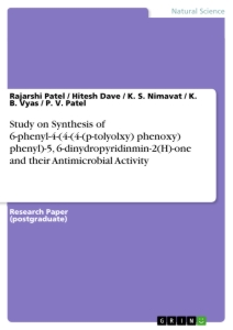 Title: Study on Synthesis of 6-phenyl-4-(4-(4-(p-tolyolxy) phenoxy) phenyl)-5, 6-dinydropyridinmin-2(H)-one and their Antimicrobial Activity