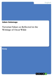 Title: Victorian Values as Reflected in the Writings of Oscar Wilde
