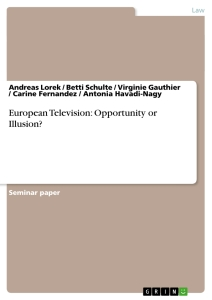 Title: European Television: Opportunity or Illusion?