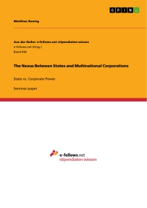 Titel: The Nexus Between States and Multinational Corporations