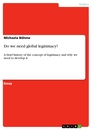 Title: Do we need global legitimacy?