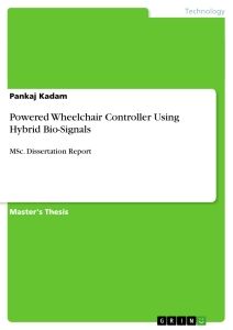 Title: Powered Wheelchair Controller Using Hybrid Bio-Signals