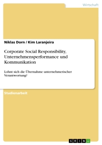 Title: Corporate Social Responsibility, Unternehmensperformance und Kommunikation
