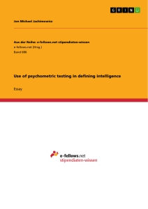 Title: Use of psychometric testing in defining intelligence