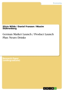 Title: German Market Launch / Product Launch Plan: Neuro Drinks