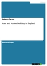 Title: State and Nation Building in England