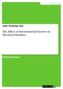 Title: The Effect of Environmental Factors on Electrical Machines