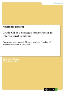 Titre: Crude Oil as a Strategic Power Factor in International Relations