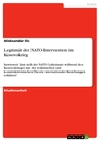 Title: Legitimät der NATO-Intervention im Kosovokrieg