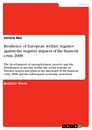Title: Resilience of European welfare regimes against the negative impacts of the financial crisis 2008