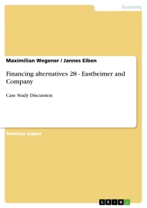 Title: Financing alternatives 28 - Eastheimer and Company