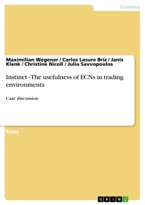 Titel: Instinet - The usefulness of ECNs in trading environments