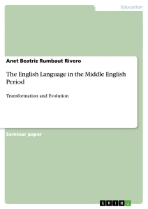 Title: The English Language in the Middle English Period