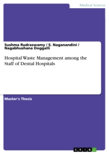 Title: Hospital Waste Management among the Staff of Dental Hospitals