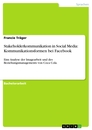 Title: Stakeholderkommunikation in Social Media: Kommunikationsformen bei Facebook