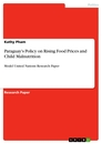Title: Paraguay's Policy on Rising Food Prices and Child Malnutrition