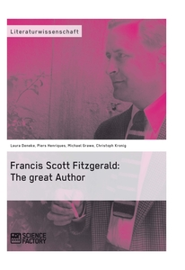 Title: Francis Scott Fitzgerald: The great Author