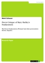 Title: Precis Critique of Mary Shelley's Frankenstein