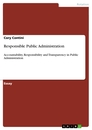 Title: Responsible Public Administration