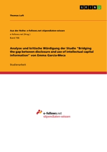"Titel: Analyse und kritische Würdigung der Studie ""Bridging the gap between disclosure and use of intellectual capital information"" von Emma García-Meca"