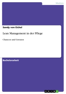 Titel: Lean Management in der Pflege