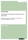 Title: Psychology of Excellence in Business and Education