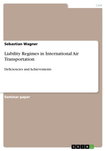 Title: Liability Regimes in International Air Transportation