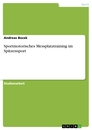 Title: Sportmotorisches Messplatztraining im Spitzensport