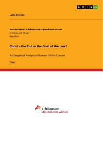 Titel: Christ – the End or the Goal of the Law?