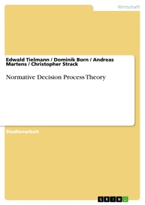 Titel: Normative Decision Process Theory