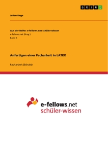 Titel: Anfertigen einer Facharbeit in LATEX