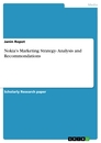Title: Nokia's Marketing Strategy- Analysis and Recommondations