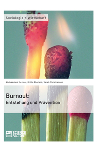Title: Burnout: Entstehung und Prävention