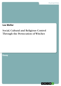 Title: Social, Cultural and Religious Control Through the Persecution of Witches
