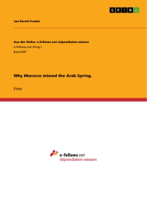 Title: Why Morocco missed the Arab Spring.