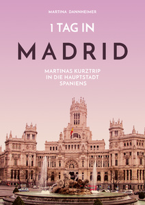 Titel: 1 Tag in Madrid