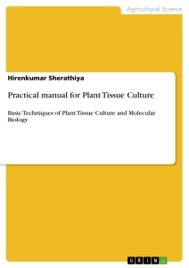 Title: Practical manual for Plant Tissue Culture
