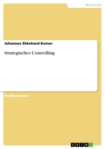 Titel: Strategisches Controlling