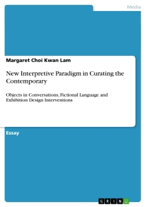 Title: New Interpretive Paradigm in Curating the Contemporary