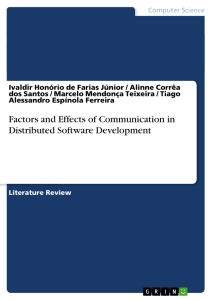 Title: Factors and Effects of Communication in Distributed Software Development