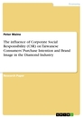 Title: The influence of Corporate Social Responsibility (CSR) on Taiwanese Consumers' Purchase Intention and Brand Image in the Diamond Industry