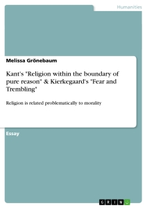 "Title: Kant's ""Religion within the boundary of pure reason"" & Kierkegaard's ""Fear and Trembling"""
