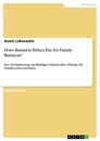 Title: Does Business Ethics Pay for Family Business?