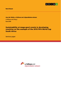 Title: Sustainability at mega-sport events in developing countries on the example of the 2010 FIFA World Cup South Africa