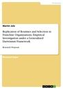 Title: Replication of Routines and Selection in Franchise Organizations. Empirical Investigation under a Generalized Darwinism Framework