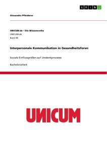 Titel: Interpersonale Kommunikation in Gesundheitsforen