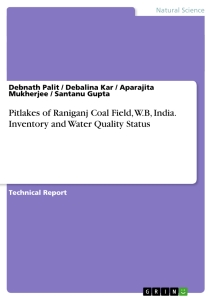 Title: Pitlakes of Raniganj Coal Field, W.B, India. Inventory and Water Quality Status